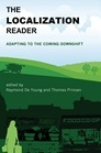 The Localization Reader: Adapting to the Coming Downshift (2012) The MIT Press.